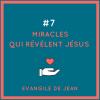 SitePrédication 7 Miracles de Jésus-2