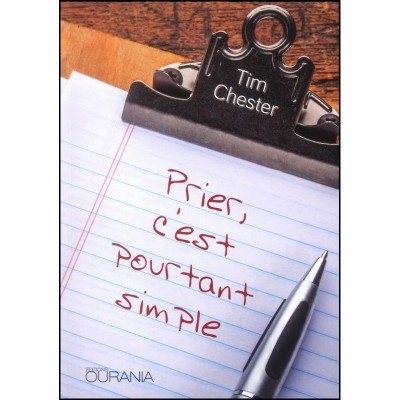 prier-c-est-pourtant-simple-tim-chester